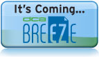 BreEZe Coming Soon!