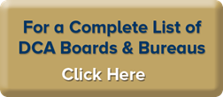 For a Complete List of DCA Boards and Bureaus Click Here